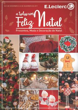 Folheto E.leclerc Presentes de Natal de 5 Novembro a 24 Dezembro