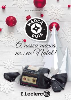 Folheto E.leclerc A nossa marca no seu Natal! de 10 a 24 Dezembro