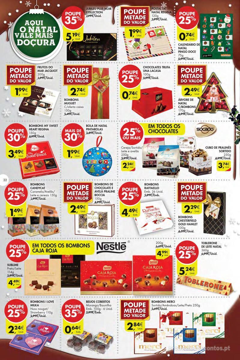 Folheto Pingo Doce Poupe esta semana - Mega/Hiper - 4 de Dezembro a 10 de Dezembro - página 22