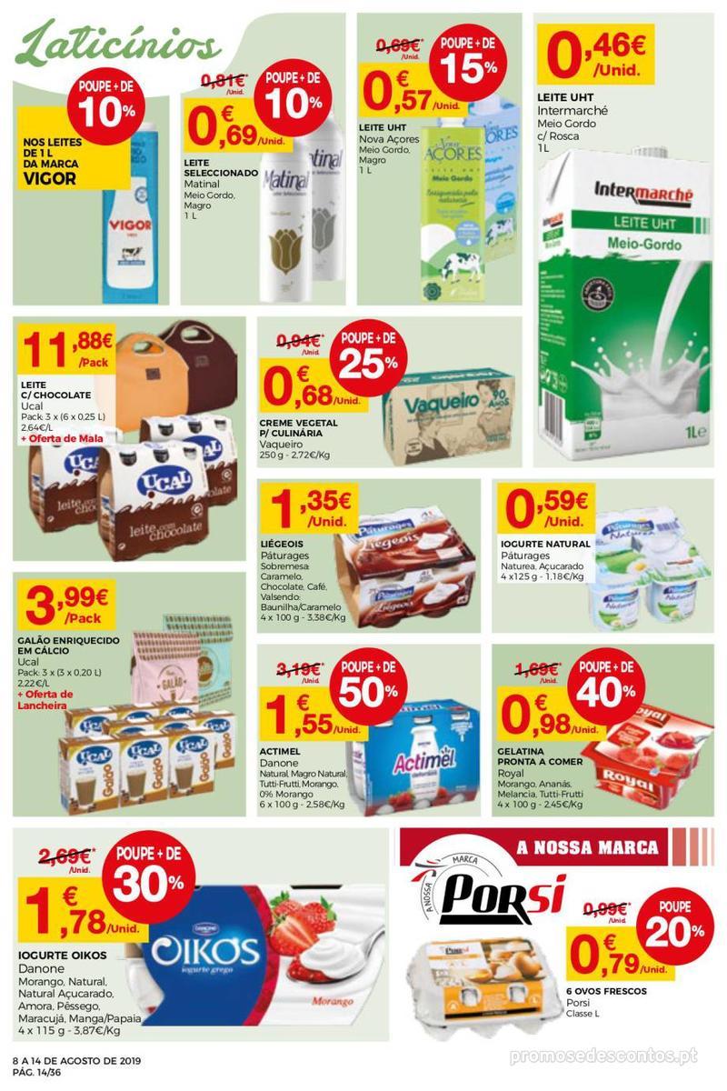 Folheto Intermarché Daqui leva a pausa que precisa e que sabe ainda melhor - Super - 8 de Agosto a 14 de Agosto - página 14