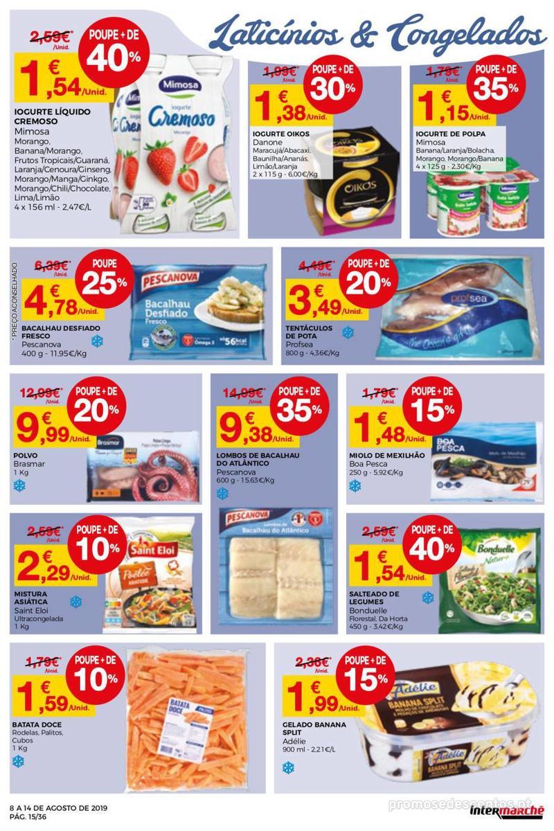 Folheto Intermarché Daqui leva a pausa que precisa e que sabe ainda melhor - Super - 8 de Agosto a 14 de Agosto - página 15