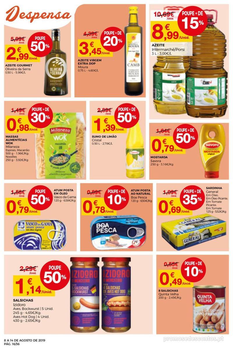 Folheto Intermarché Daqui leva a pausa que precisa e que sabe ainda melhor - Super - 8 de Agosto a 14 de Agosto - página 16