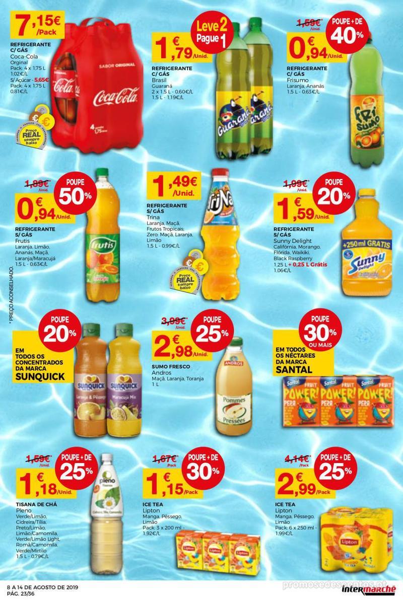 Folheto Intermarché Daqui leva a pausa que precisa e que sabe ainda melhor - Super - 8 de Agosto a 14 de Agosto - página 23