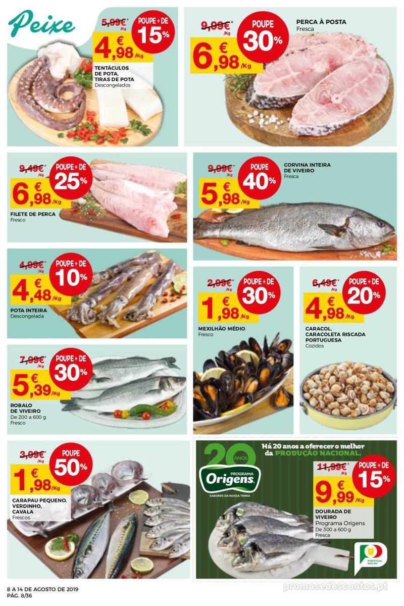 Folheto Intermarché Daqui leva a pausa que precisa e que sabe ainda melhor - Super - 8 de Agosto a 14 de Agosto - página 8