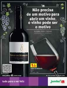 Não precisa de um motivo para abrir um vinho, o vinho pode ser o motivo - 21 de Setembro a 06 de Outubro